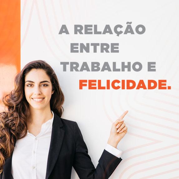 A relação entre trabalho e felicidade