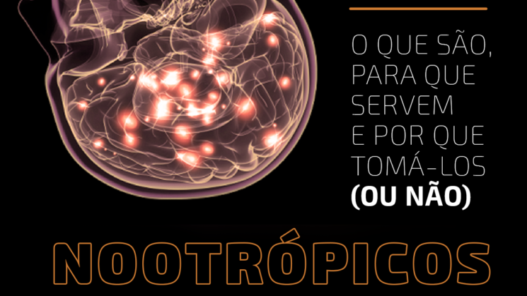 Nootrópicos: o que são, para que servem e por que tomá-los (ou não)