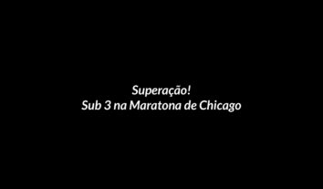 Superação! Sub 3 na Maratona de Chicago